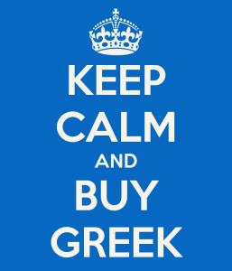 Keep calm and buy Greek